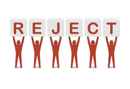reject: Men holding the word reject. Concept 3D illustration.