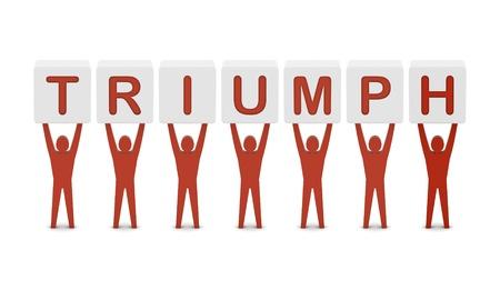 Men holding the word triumph. Concept 3D illustration. illustration