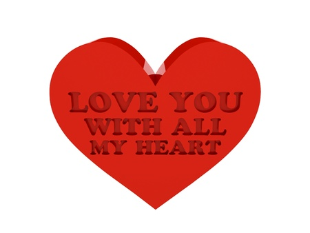 Big red heart. Phrase LOVE YOU WITH ALL MY HEART cutout inside. Concept 3D illustration. illustration