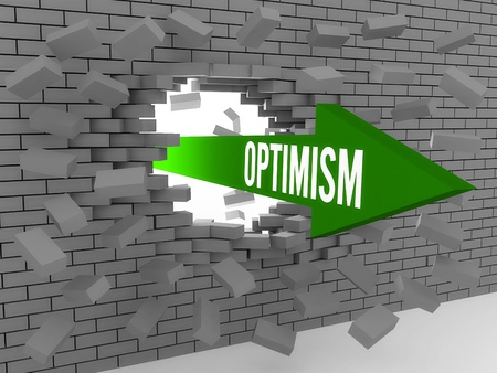 optimism: Arrow with word Optimism breaking brick wall. Concept 3D illustration.