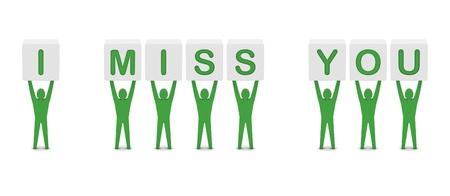 i miss you: Men holding the phrase i miss you. Concept 3D illustration.