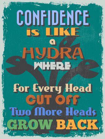 hydra: Retro Vintage Motivational Quote Poster Illustration