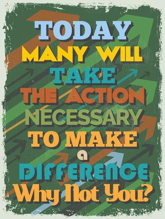 quote: Retro Vintage Motivational Quote Poster Illustration