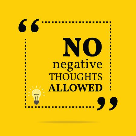 Inspirational motivierend Zitat. Keine negativen Gedanken erlaubt. Einfache trendiges Design. Illustration