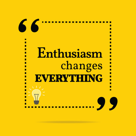 Inspirerend motiveren offerte. Enthousiasme verandert alles. Eenvoudig trendy design.