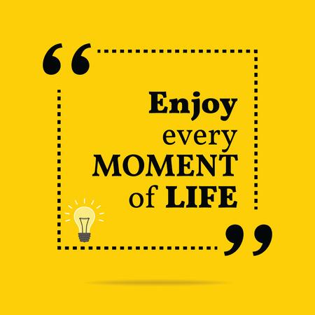 Inspirational motivatie citaat. Geniet van elk moment van het leven. Eenvoudige trendy design. Stock Illustratie