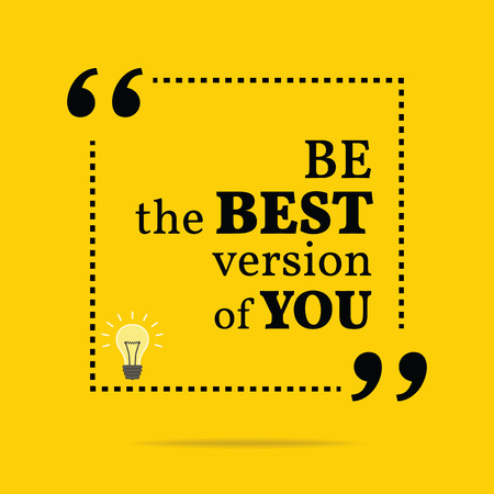 version: Inspirational motivational quote. Be the best version of you. Simple trendy design. Illustration