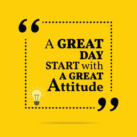 Inspirational motivatie citaat. Een geweldige dag te beginnen met een grote houding. Eenvoudige trendy design.