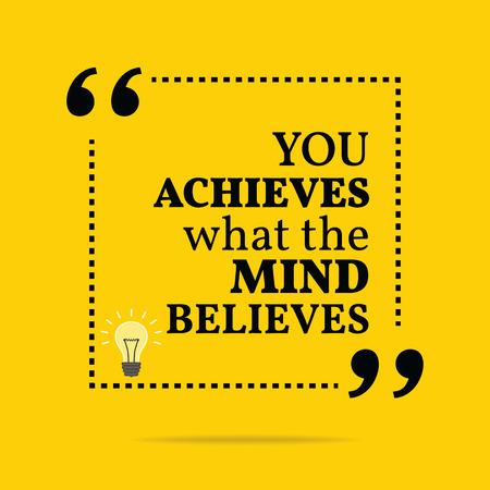 Inspirational motivatie citaat. Je realiseert wat gedachten gelooft. Eenvoudige trendy design.