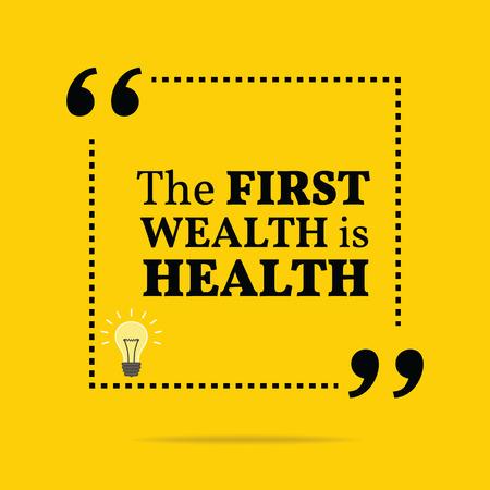 Inspirational motivatie citaat. De eerste rijkdom is de gezondheid. Eenvoudige trendy design.