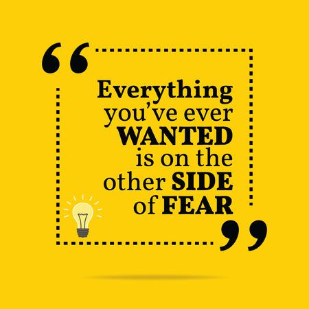 Cita de motivación inspiradora. Todo lo que siempre has querido está en el otro lado del miedo. diseño de moda simple. Foto de archivo - 43073943