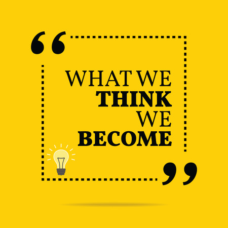 Inspirational motivatie citaat. Wat we denken te worden. Eenvoudige trendy design. Stockfoto - 43073956