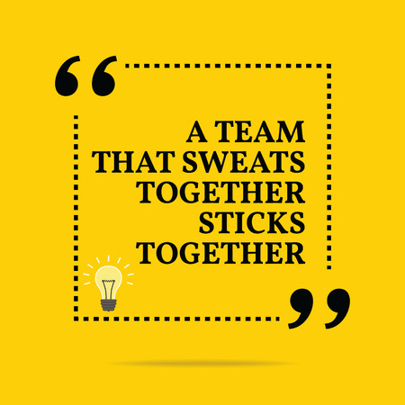 Inspirational motivational quote. A team that sweats together sticks together. Simple trendy design. 矢量图像