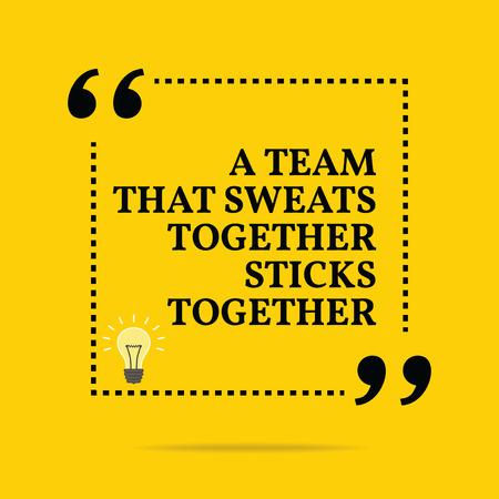 Inspirerende motievencitaat. Een team dat samen zweet kleeft aan elkaar. Eenvoudig trendy design. Stock Illustratie