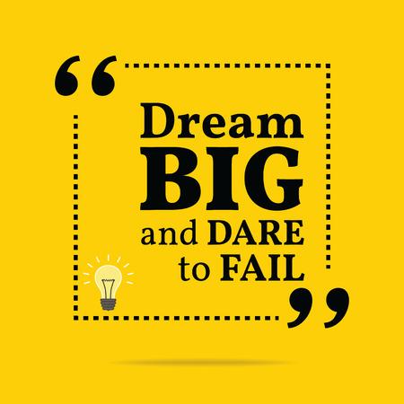 osare: Inspirational citazione motivazionale. Sognare in grande e il coraggio di fallire. Design alla moda semplice. Vettoriali