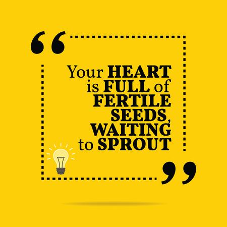 inspiración: Cita de motivación inspirada. Su corazón está lleno de semillas fértiles, esperando a brotar. Diseño de moda simple. Vectores