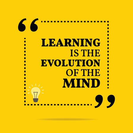 mente: Cita de motivación inspirada. El aprendizaje es la evolución de la mente. Diseño de moda simple. Vectores