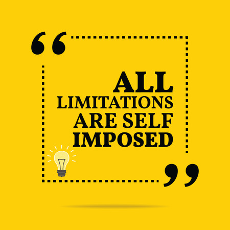 imposed: Inspirational motivational quote. All limitations are self imposed. Simple trendy design. Illustration