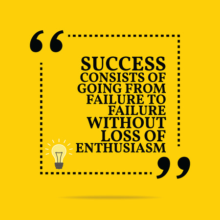 consists: Inspirational motivational quote. Success consists of going from failure to failure without loss of enthusiasm. Simple trendy design. Illustration