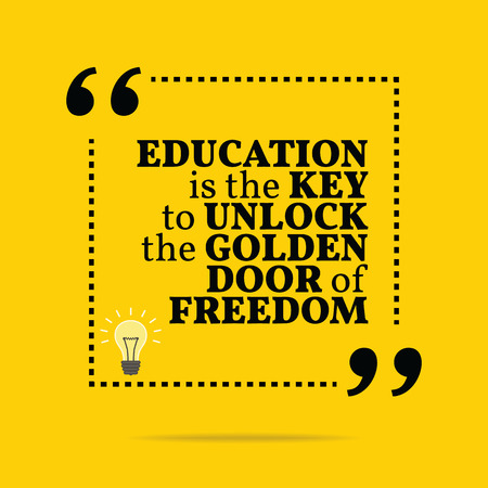 Inspirational motivational quote. Education is the key to unlock the golden door of freedom. Simple trendy design.  イラスト・ベクター素材