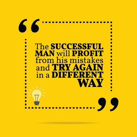 success: Inspirational motivational quote. The successful man will profit from his mistakes and try again in a different way. Simple trendy design.