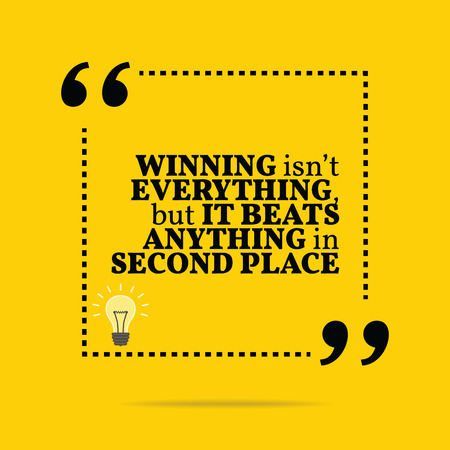 motivation icon: Inspirational motivational quote. Winning isnt everything, but it beats anything in second place. Simple trendy design.