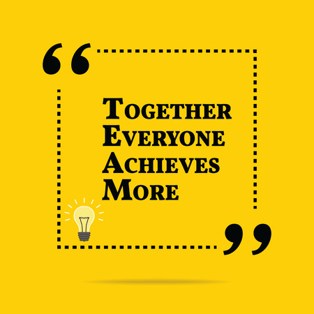 achieves: Inspirational motivational quote. Together everyone achieves more. Simple trendy design.