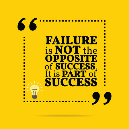 failure: Inspirational motivational quote. Failure is not the opposite of success. It is part of success. Simple trendy design.