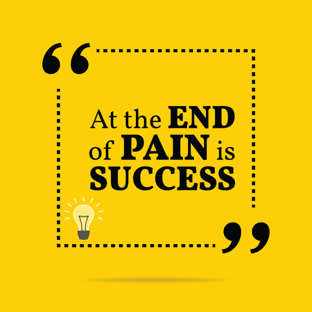 motivation icon: Inspirational motivational quote. At the end of pain is success. Simple trendy design. Illustration