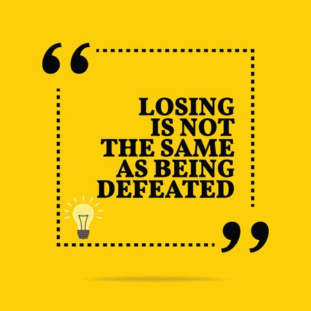 vaincu: Citation de motivation inspir�e. Perdre est pas le m�me que d'�tre vaincu. Design branch� simple. Illustration