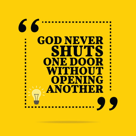 god box: Inspirational motivational quote. God never shuts one door without opening another. Simple trendy design. Illustration