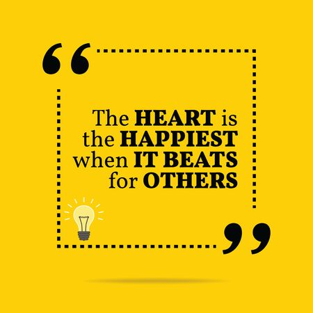 others: Inspirational motivational quote. The heart is the happiest when it beats for others. Simple trendy design.