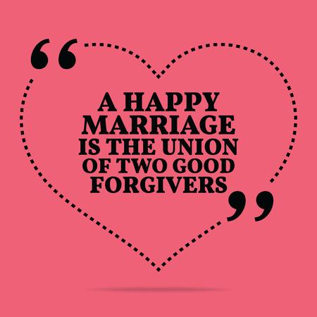 matrimonio feliz: Inspirado cita del amor matrimonial. Un matrimonio feliz es la unión de dos buenos perdonadores. diseño de moda simple.