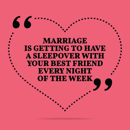 pijamada: Inspirado cita del amor matrimonial. El matrimonio es llegar a tener una fiesta de pijamas con su mejor amigo todas las noches de la semana. diseño de moda simple. Vectores
