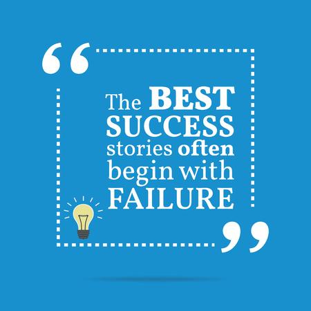 감동적인 동기 부여 인용. 최고의 성공 사례는 종종 실패로 시작합니다. 심플한 트렌드 디자인.