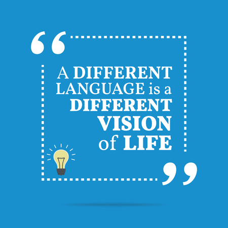 simple life: Inspirational motivational quote. A different language is a different vision of life. Simple trendy design.