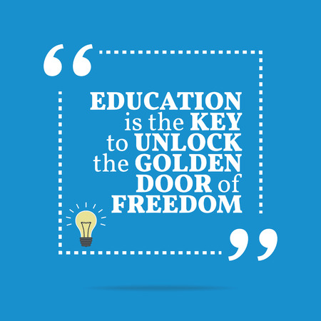 key to freedom: Inspirational motivational quote. Education is the key to unlock the golden door of freedom. Simple trendy design. Illustration