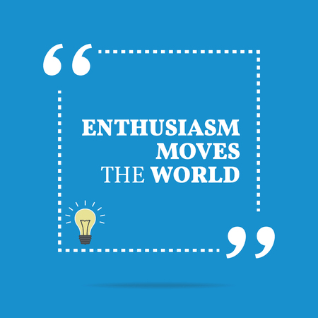 감동적인 동기 부여 인용. 열정은 세상을 움직입니다. 심플한 트렌드 디자인. 벡터 (일러스트)