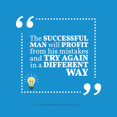 different way: Inspirational motivational quote. The successful man will profit from his mistakes and try again in a different way. Simple trendy design.