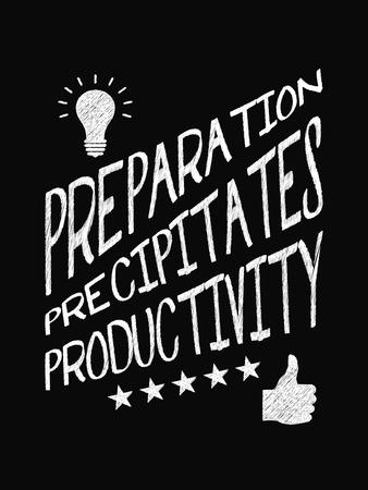 Motivational quote poster. Preparation Precipitates Productivity. Chalk text style. Vector Illustration