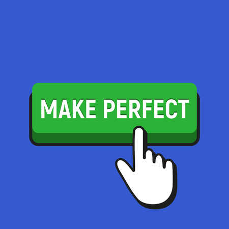 Hand mouse cursor clicks the make perfect button. Pointer push press button concept.
