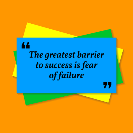 Inspirational motivational quote. The greatest barrier to success is to fear of failure. Business card style quote on orange background Illustration