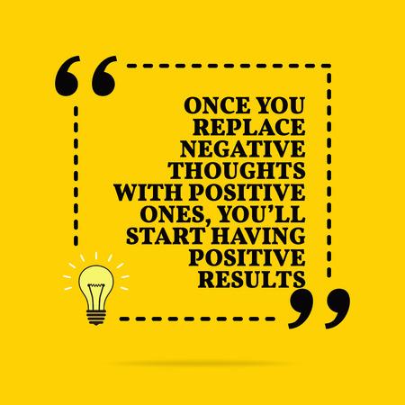 Cita de motivación inspiradora. Una vez que reemplace los pensamientos negativos por positivos, comenzará a tener resultados positivos. Diseño simple del vector. Texto negro sobre fondo amarillo Ilustración de vector