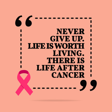 Inspirational motivational quote. Never give up. Life is worth living. There is life after cancer. With pink ribbon, breast cancer awareness symbol Stock Illustratie