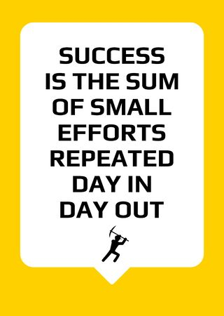 Motivational poster. Success is the sum of small efforts repeated day in day out. Home decor for inspiration. Print design.
