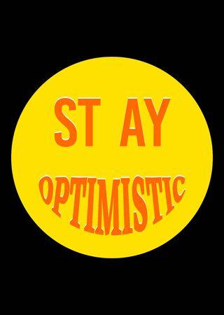 Motivational poster. Stay Optimistic. Home decor for good self-esteem. Print design. Reklamní fotografie - 133543055