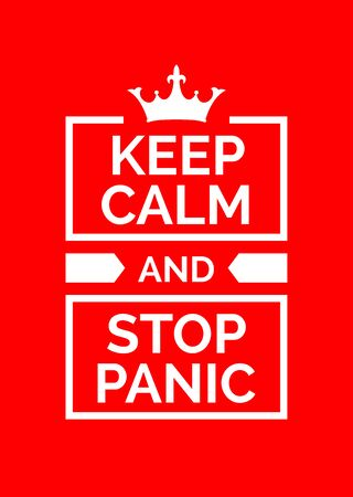Motivational poster. Keep calm and stop panic. Red backgrond. Print design.  矢量图像