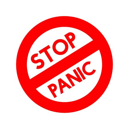 Stop panic sign. Coronavirus pandemic restriction. Information warning sign about quarantine measures in public places. Vector illustration