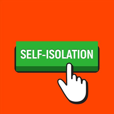 Self-isolation button. Hand mouse cursor click on button. Coronavirus pandemic restriction. Quarantine measures for safety. Green symbol over orange background