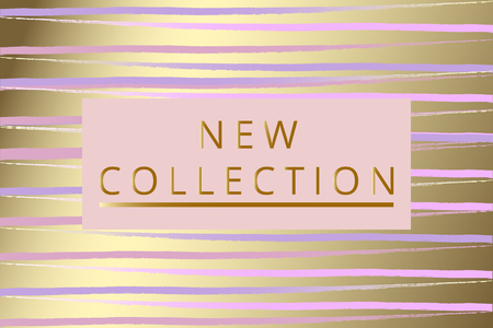New Collection fashion header. Gold elegant frame with artistic hand drawn brush texture in pastel. Great for advertising, social media, web, blog, flyer, poster, placard, brochure, invitation, cover